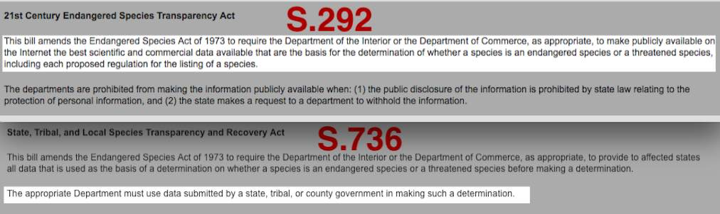The introduced bills S.292 and S.736 both attempt to weaken the Endangered Species Act.