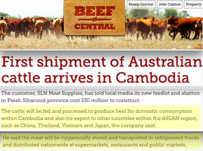 Live export companies claim that live exports are necessary due to lack of refrigeration in the importing companies despite those countries refrigerating the meat and exporting it.